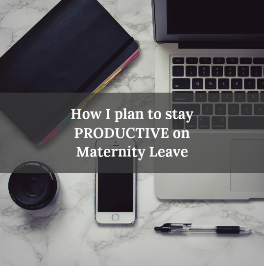 TLY_MaternityLeave_Productivity_Pinterest